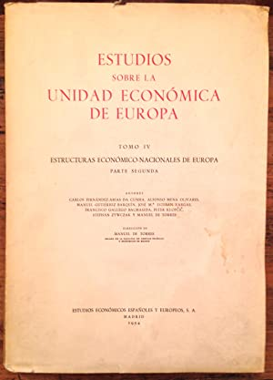 Estudios Sobre La Unidad Económica De Europa. VII Tomos: VVAA