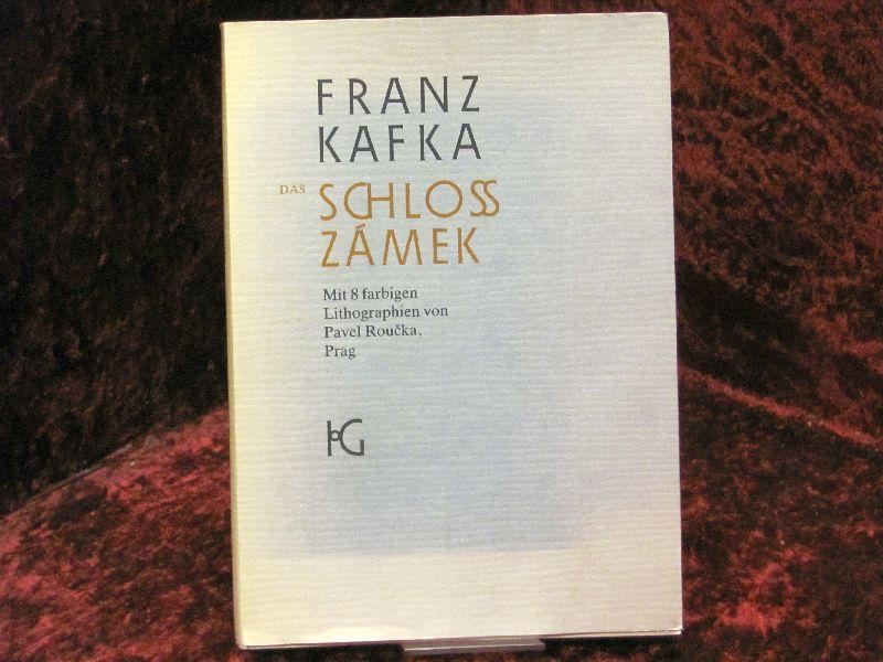 Das Schloss Zámek: mit 8 handsignierte farbige: Kafka, Franz: