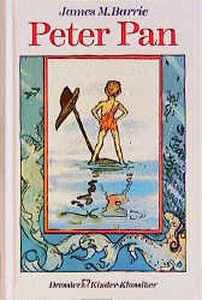 Peter Pan: Barrie, James M: