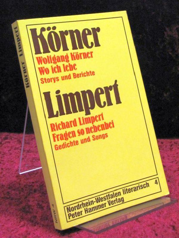 Wo ich lebe. Storys und Berichte /: Wolfgang Körner /