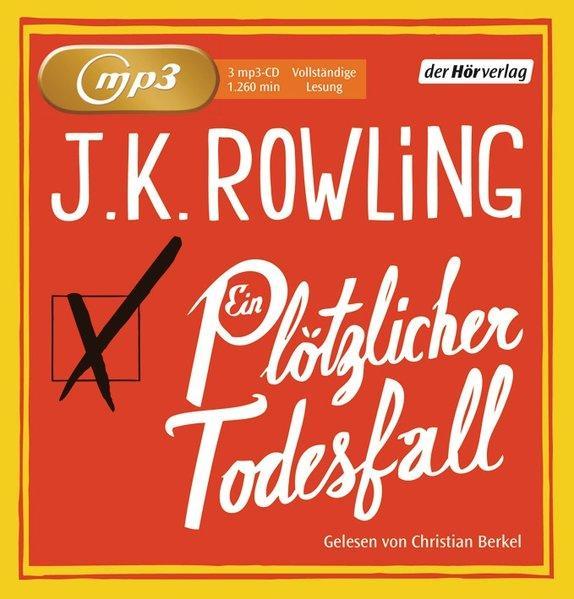 Ein plötzlicher Todesfall: Joanne, K. Rowling: