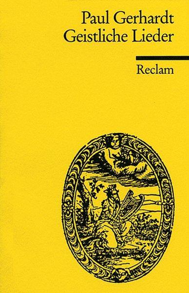 Geistliche Lieder (Reclams Universal-Bibliothek): Gerhardt, Paul: