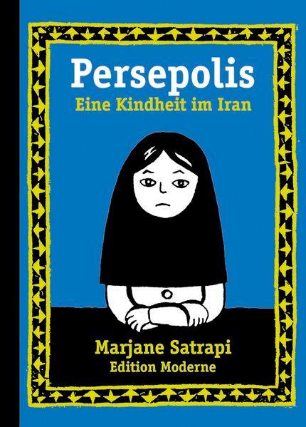Persepolis Bd.1. Eine Kindheit im Iran. - Marjane, Satrapi