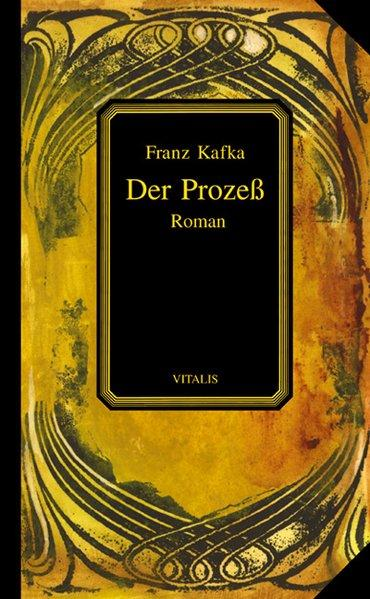 Der Prozeß : Roman. [Ill.: Karel HruÅ¡ka]: Kafka, Franz: