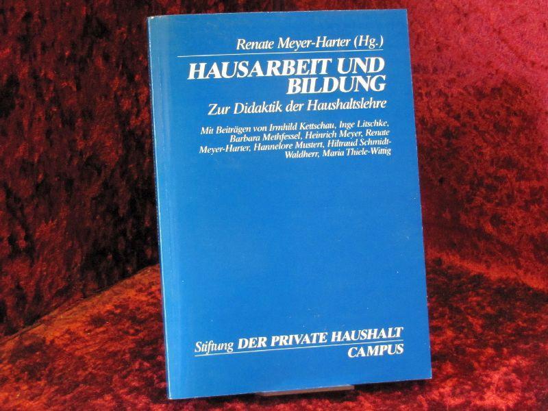 """Reihe """"Stiftung Der Private Haushalt"""" ; Bd.: Harter-Meyer, Renate [Hrsg.]:"""