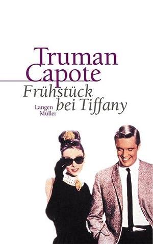 Frühstück bei Tiffany: Capote, Truman: