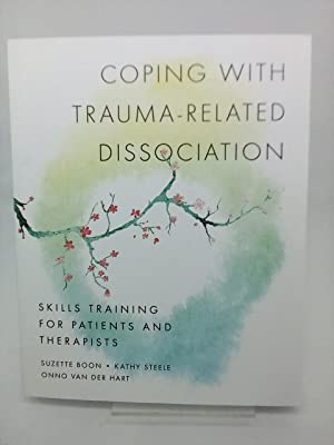 treating traumarelated dissociation a practical integrative approach norton series on interpersonal neurobiology