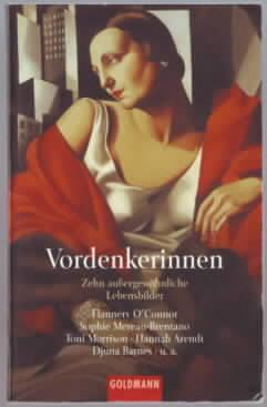 Vordenkerinnen : zehn außergewöhnliche Lebensbilder Herausgeber: Stefan Bollmann und Christiane Naumann - BOLLMANN, Stefan