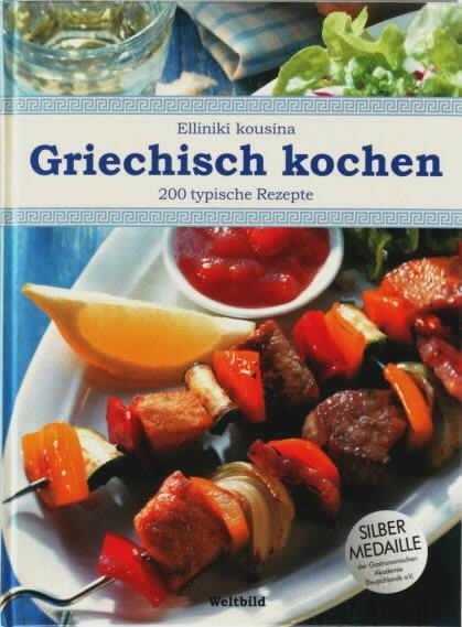 Griechisch kochen : 200 köstliche Spezialitäten aus: DÖPP,Elisabeth