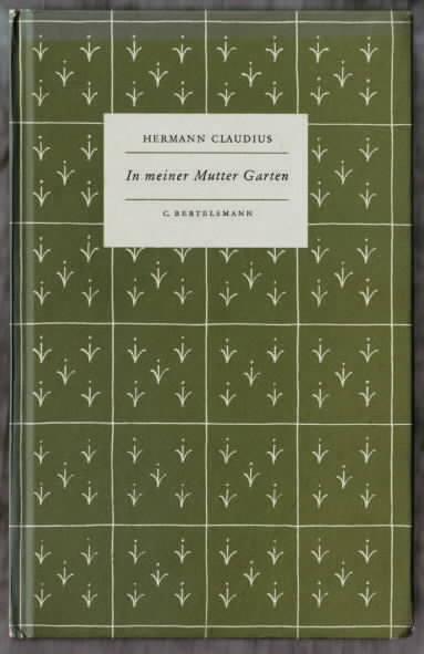 In Meiner Mutter Garten Gedichte Hermann