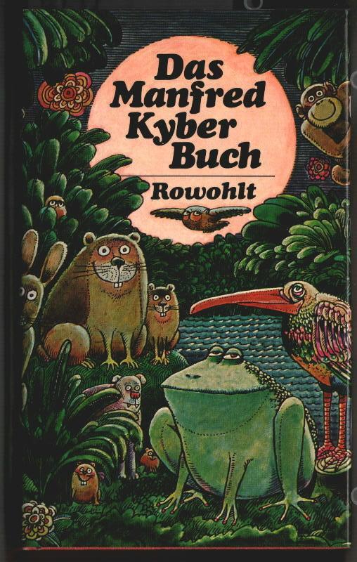 Das Manfred-Kyber-Buch : Tiergeschichten und Märchen. Manfred Kyber.
