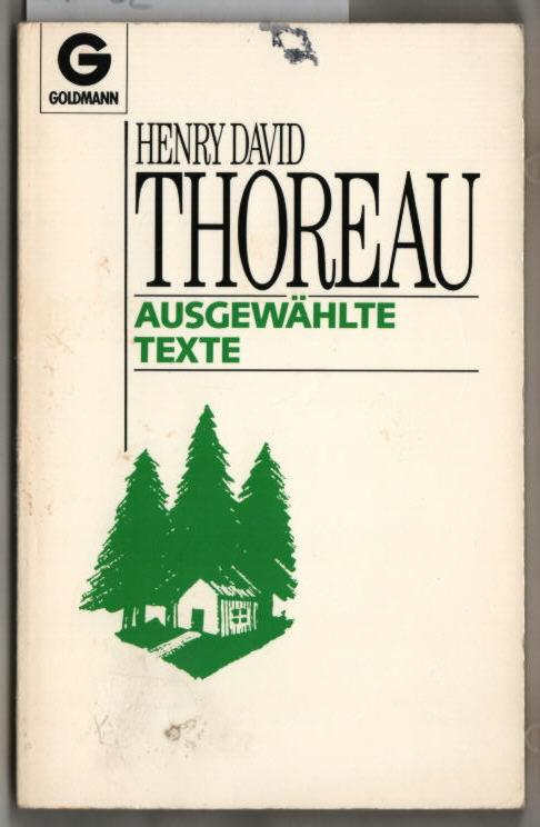Ausgewählte Texte. Henry David Thoreau. Hrsg. von: Thoreau, Henry David