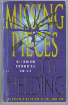 Missing Pieces : the terrifying psychological thriller Joy Fielding