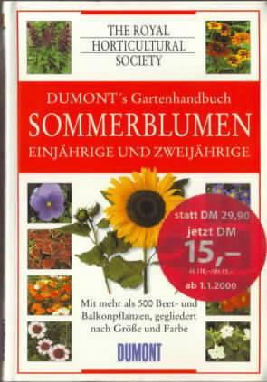 Sommerblumen Einjahrige Und Zweijahrige Mit Mehr Als 500 Beet