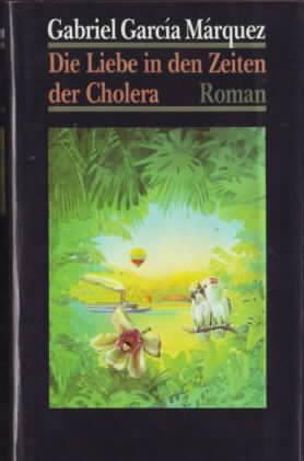 Die Liebe in den Zeiten der Cholera: MARQUEZ,Gabriel Garcia