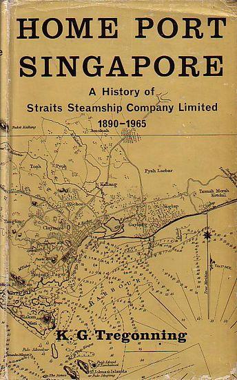 HOME PORT SINGAPORE - A History of Straits