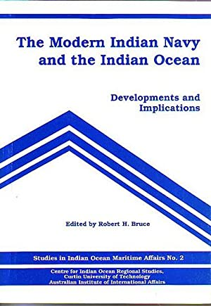 THE MODERN INDIAN NAVY AND THE INDIAN: BRUCE, Robert H.