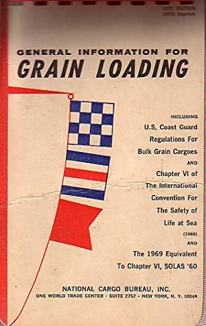 General Information for GRAIN LOADING: NATIONAL CARGO BUREAU