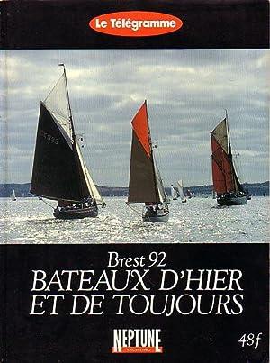 BREST 92 - BATEAUX D'HIER ET DE: CORROLER, Alain, GUERY,