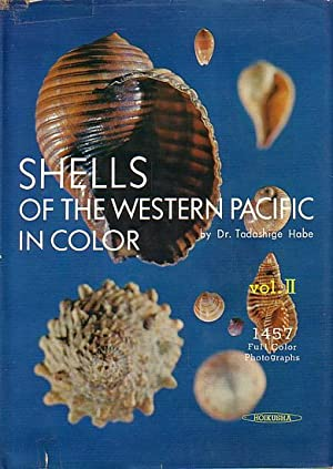 SHELLS OF THE WESTERN PACIFIC IN COLOR: HABE, Dr. Tadashige
