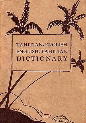 DICTIONARY : TAHITIAN - ENGLISH / ENGLISH: CLAIRMONT, Leonard &