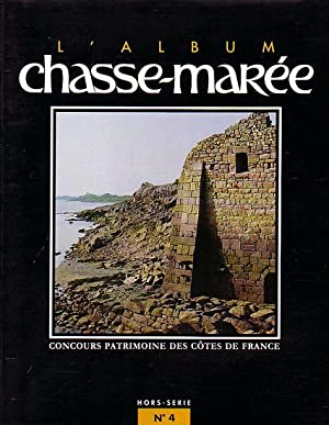 L' ALBUM CHASSE-MAREE - Hors Série No.: CHASSE-MAREE