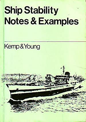 SHIP STABILITY NOTES AND EXAMPLES: KEMP, J. F.,