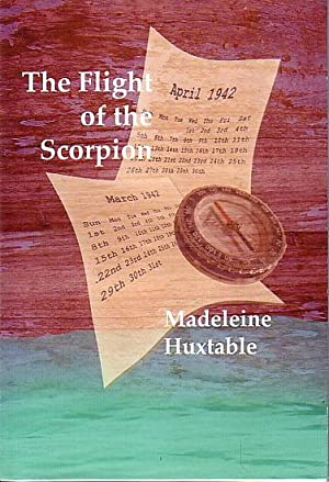 THE FLIGHT OF THE SCORPION: HUXTABLE, Madeleine
