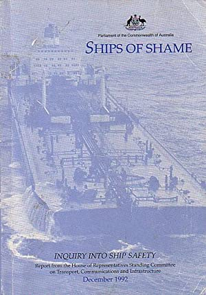 SHIPS OF SHAME, Inquiry into Ship Safety: SHIPPING