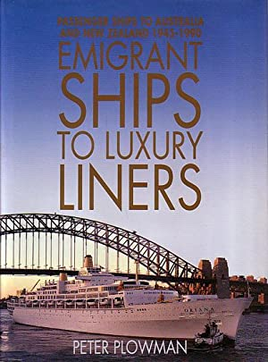 EMIGRANT SHIPS TO LUXURY LINERS - Passenger: PLOWMAN, Peter