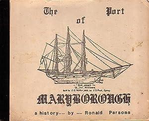 THE PORT OF MARYBOROUGH: PARSONS, Ronald