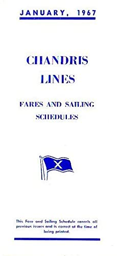 FARES AND SAILING SCHEDULES - JANUARY 1967: CHANDRIS LINES