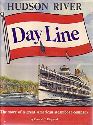 HUDSON RIVER DAY LINE - The story: RINGWALD, Donald C.
