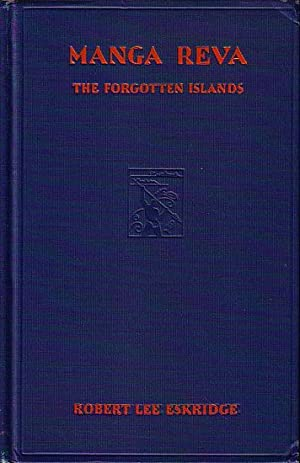 MANGA REVA - THE FORGOTTEN ISLANDS: ESKRIDGE, Robert Lee