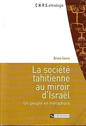 LA SOCIETE TAHITIENNE AU MIROIR D' ISRAËL.: SAURA, Bruno