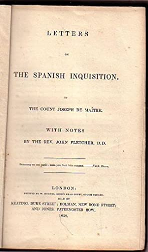 LETTERS ON THE SPANISH INQUISITION, With Notes: DE MAÎTRE, Count