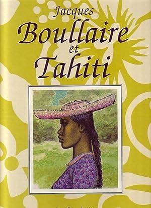 JACQUES BOULLAIRE ET TAHITI: BOULLAIRE, Jacques