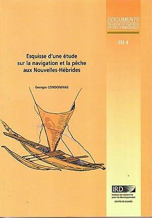 ESQUISSE D'UNE ETUDE SUR LA NAVIGATION ET: CONDOMINAS, Georges