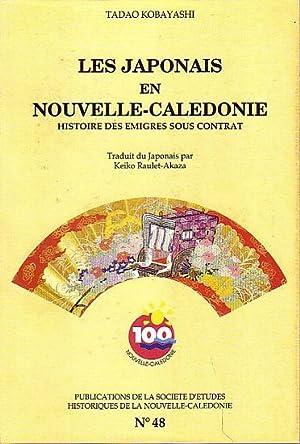 LES JAPONAIS EN NOUVELLE CALEDONIE - Histoires: KOBAYASHI, Tadao