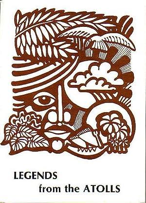 LEGENDS FROM THE ATOLLS: KAURAKA, Kauraka (editor)