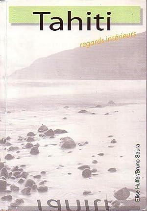 TAHITI, Regards Intérieurs: HUFFER, Elise &