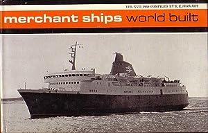 MERCHANT SHIPS: WORLD BUILT, Vessels of 1000: SIGWART, E.E. (Compiler)