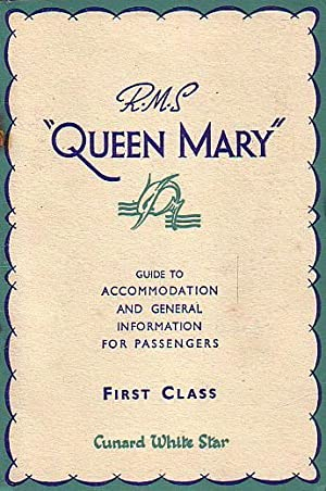 R.M.S. QUEEN MARY - Guide to Accommodation: CUNARD