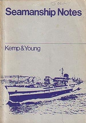 SEAMANSHIP NOTES: KEMP, J. F.,