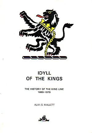 IDYLL OF THE KINGS - The History: MALLETT, Alan S.