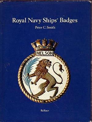 ROYAL NAVY SHIPS' BADGES: SMITH, Peter C.