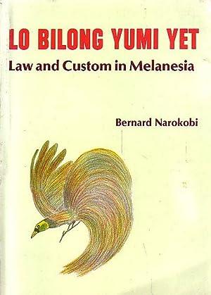 LO BILONG YUMI YET - Law and: NAROKOBI, Bernard