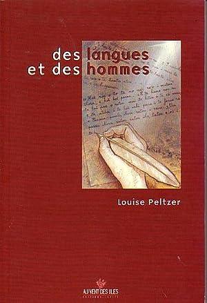 DES LANGUES ET DES HOMMES: PELTZER, Louise