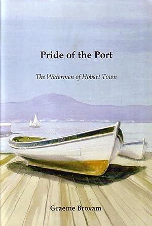 PRIDE OF THE PORT - The Watermen: BROXAM, Graeme