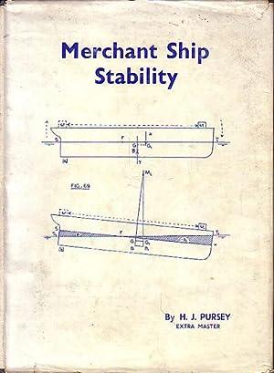 MERCHANT SHIP STABILITY, A companion to Merchant: PURSEY, H. J.